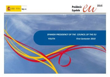SPANISH PRESIDENCY OF THE COUNCIL OF THE EU YOUTH ...