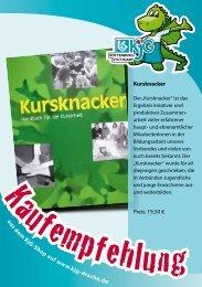 aus dem KjG-Shop auf www.kjg-drache.de Kursknacker Preis: 19,50 €