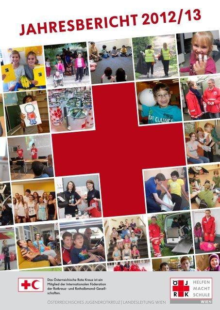 Jahresbericht 2012/13 - Österreichisches Jugendrotkreuz