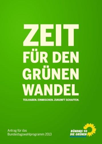 Zeit für den grünen Wandel - Bundesverband von Bündnis 90/Die ...