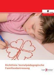 Richtlinie Sozialpädagogische Familienbetreuung - Jugendwohlfahrt