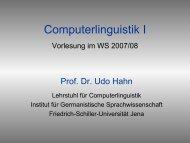 Computerlinguistik I Vorlesung im WS 2004/05 - Jena University ...