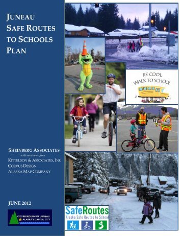JUNEAU SAFE ROUTES TO SCHOOLS PLAN - City and Borough of ...
