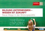 Wissen ist Zukunft Neue Wege in der Bildungspolitik - Die Jungen ...