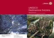 UNESCO Destinazione Svizzera. - UNESCO Welterbe Schweizer ...