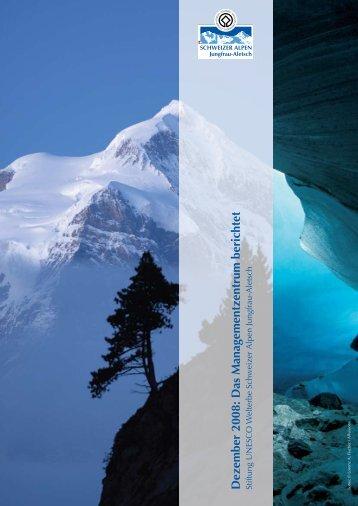 Bericht (pdf, 953 KB) - UNESCO Welterbe Schweizer Alpen ...