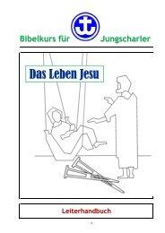 Das Leben Jesu (Leiterhandbuch) - Jungschar.biz