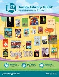 Spring 2013 Catalog - Junior Library Guild