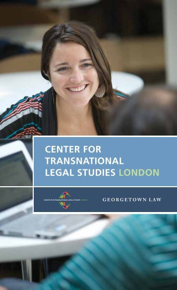 CENTER foR TRaNsNaTioNal lEgal sTudiEs loNdoN