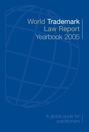 World Trademark Law Report Yearbook 2005