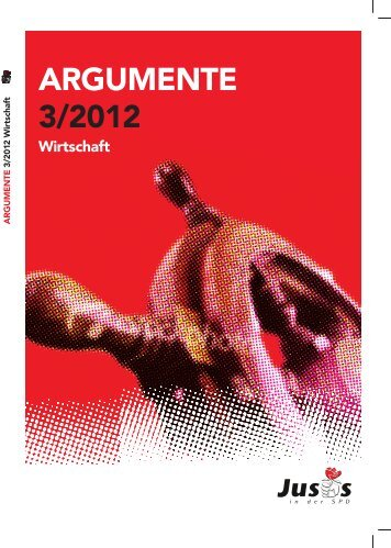 Argumente Argumente 3/2012 Wirtschaft 3/2012 Wirtschaft Page 2 ...