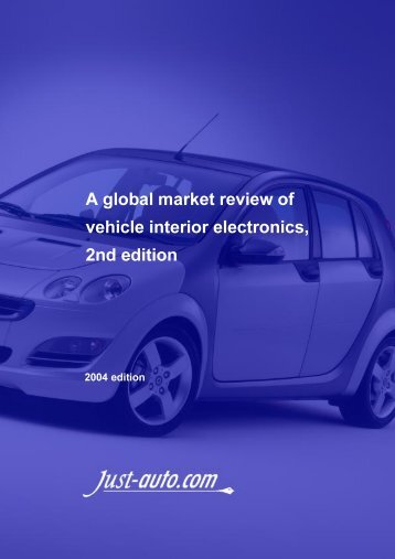A global market review of vehicle interior electronics ... - Just-Auto.com