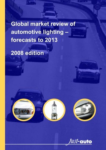 Global Market Review Of Automotive Lighting ... - Just-Auto.com