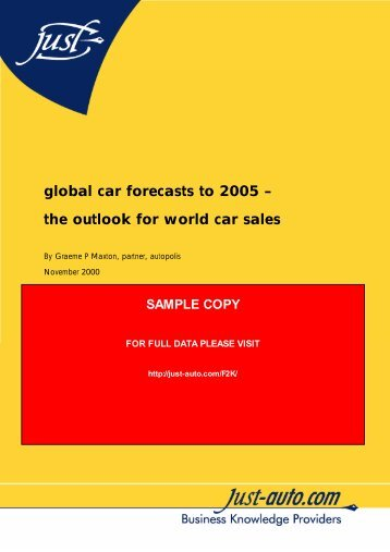 global car forecasts to 2005 – the outlook for world ... - Just-Auto.com
