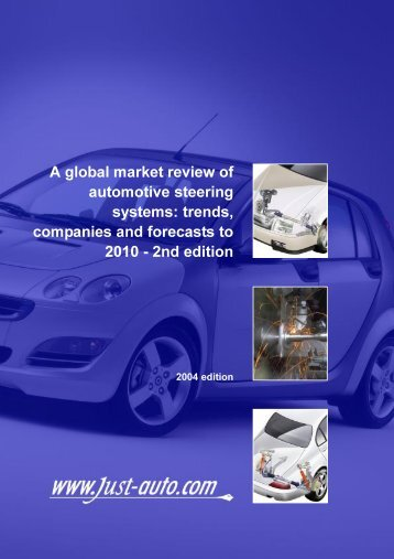 A global market review of automotive steering systems - Just-Auto.com