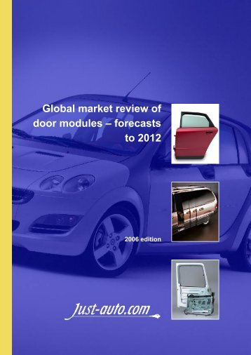 Global market review of door modules – forecasts to ... - Just-Auto.com