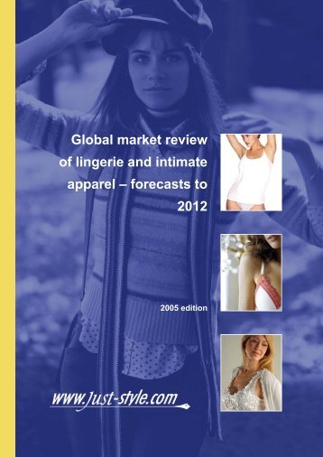 Global market review of lingerie and intimate ... - Just-Style.com