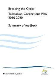 Breaking The Cycle Feedback Summary - Tasmanian Department of ...