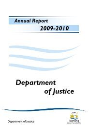 Dept of Justice Annual Report 2009-2010 - Tasmanian Department ...