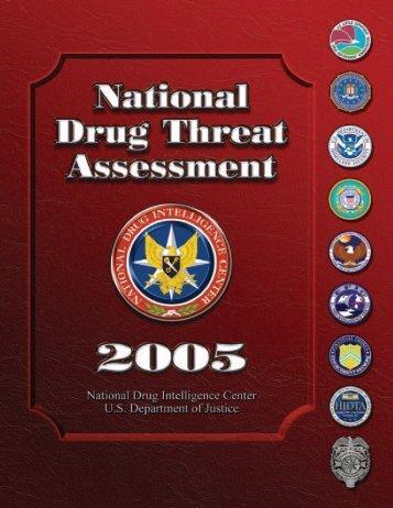 National Drug Threat Assessment 2005 - justice studies
