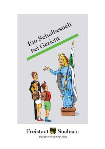 Ein Schulbesuch bei Gericht - Justiz in Sachsen