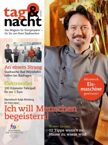 """""""tag & nacht"""", Ausgabe 2/2013 - Stadtwerke Bad Wörishofen"""