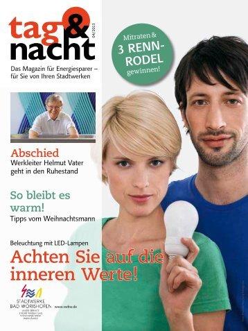 """""""tag & nacht"""", Ausgabe 4/2013 - Stadtwerke Bad Wörishofen"""