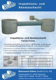 4. Inspektions- und Absetzschacht - Betonwerk Kühne GmbH & Co. KG