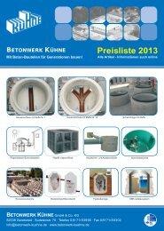 Preisliste 2013 - Betonwerk Kühne GmbH & Co. KG