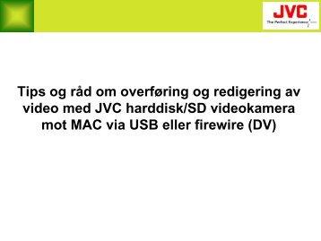 Harddisk/SD videokamera overføring og redigering mot MAC med ...