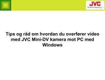 MiniDV videokamera overføring og redigering mot Windows