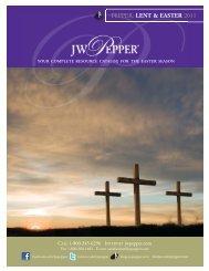 New Lent and Easter Catalog - JW Pepper