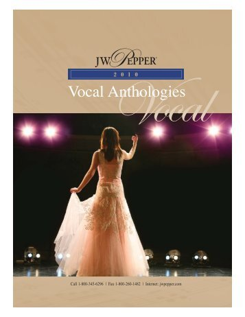 Vocal Anthologies Catalog 2009:Choral Spring Cat. 2005 - JW Pepper