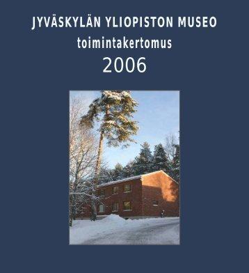Toimintakertomus 2006 - Jyväskylän yliopisto