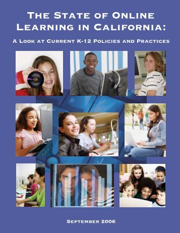 The State of Online Learning in California: - K12HSN