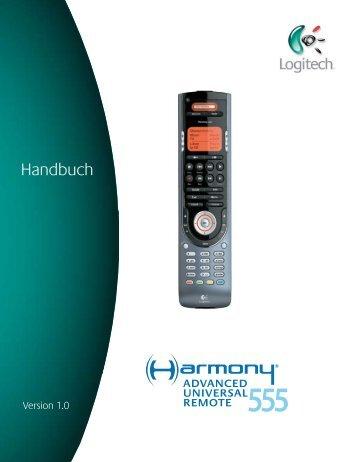 Einsatz der Harmony 555. - Harmony Remote