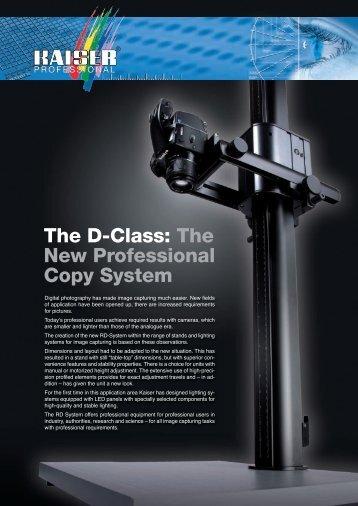The D-Class: The New Professional Copy System - Kaiser Fototechnik