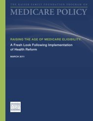 RAISING THE AGE OF MEDICARE ELIGIBILITY: A FRESH LOOK ...