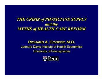 The Crisis of Physicians Supply and the Myths of Health Care Reform