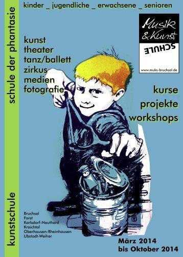 Kunstschule Bruchsal - Programmheft 2014-1