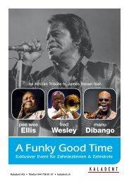 A Funky Good Time - KALADENT AG