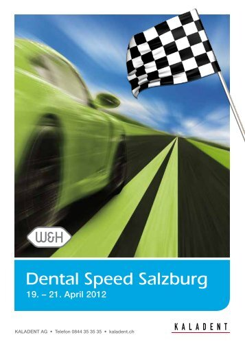 Dental Speed Salzburg - KALADENT AG