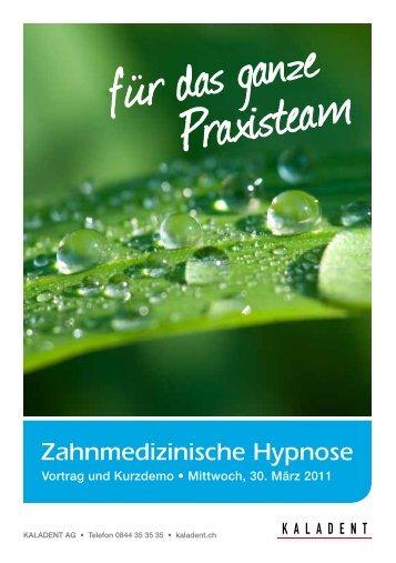 Zahnmedizinische Hypnose - KALADENT AG