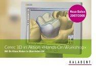 Cerec 3D in Aktion « Hands-On Workshop » - KALADENT AG