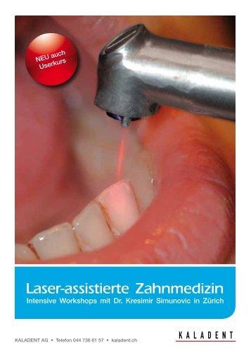 Laser-assistierte Zahnmedizin - KALADENT AG