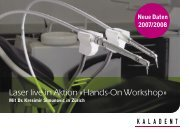 Laser live in Aktion « Hands-On Workshop » - KALADENT AG