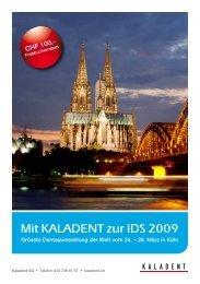 Mit Kaladent zur IdS 2009 - KALADENT AG