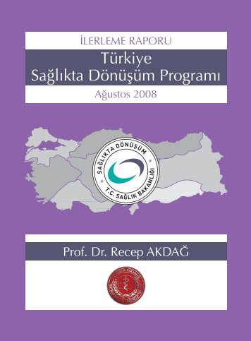 Türkiye Sağlıkta Dönüşüm Programı - Sağlıkta Kalite ve ...