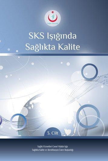 """""""SKS Işığında Sağlıkta Kalite Kitabı 3. Cilt"""" için tıklayınız."""