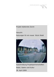 Projekt Kalkbreite Zürich Gesucht: Nutzungen für ein neues Stück ...
